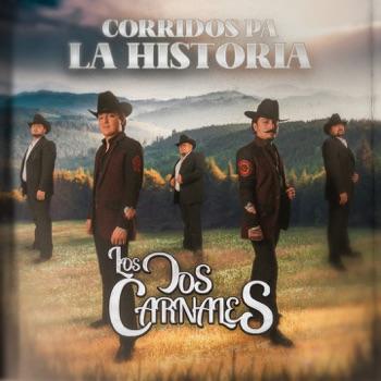 Corridos Pa' La Historia
