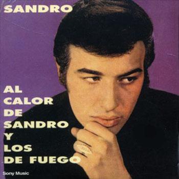 Al Calor De Sandro Y Los De Fuego