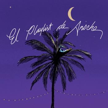 El Playlist De Anoche