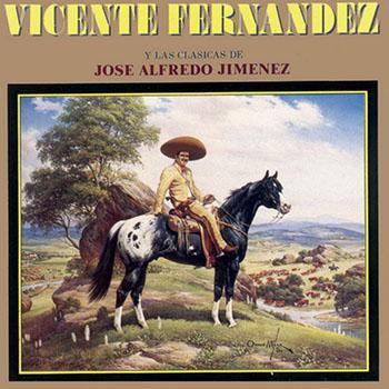Las Clásicas De José Alfredo Jiménez